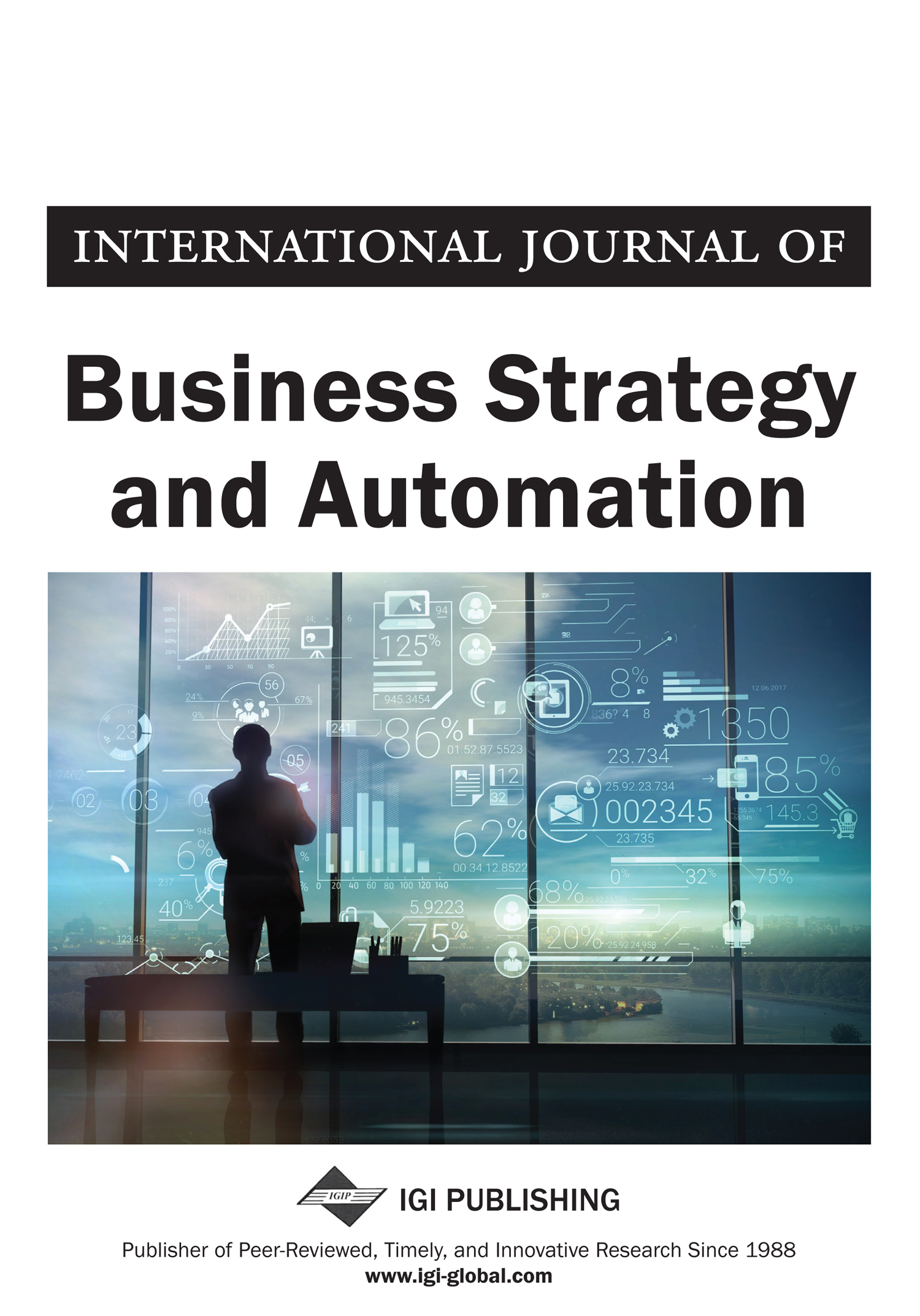 International Journal of Business Strategy and Automation (IJBSA)