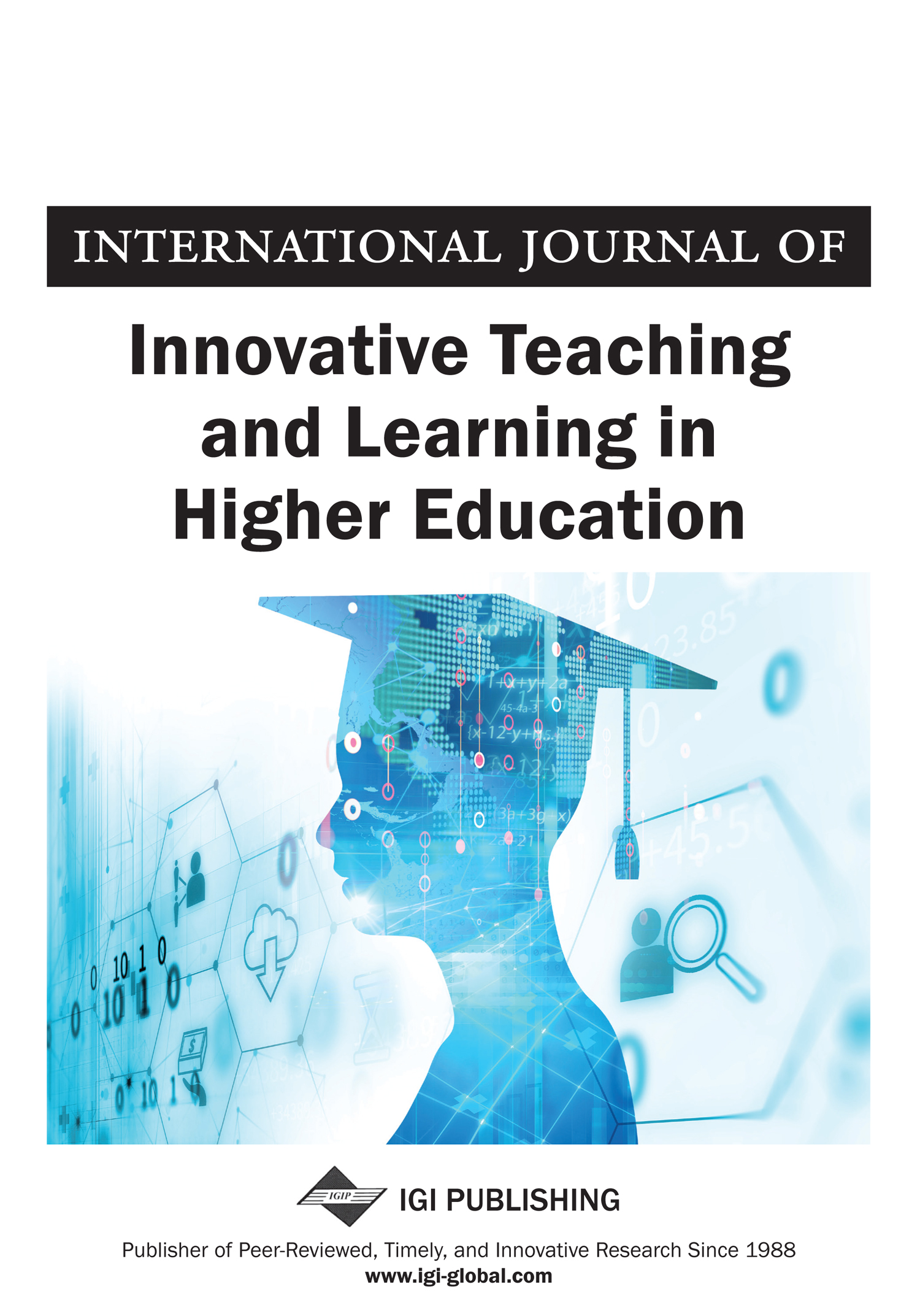 International Journal of Innovative Teaching and Learning in Higher Education (IJITLHE)