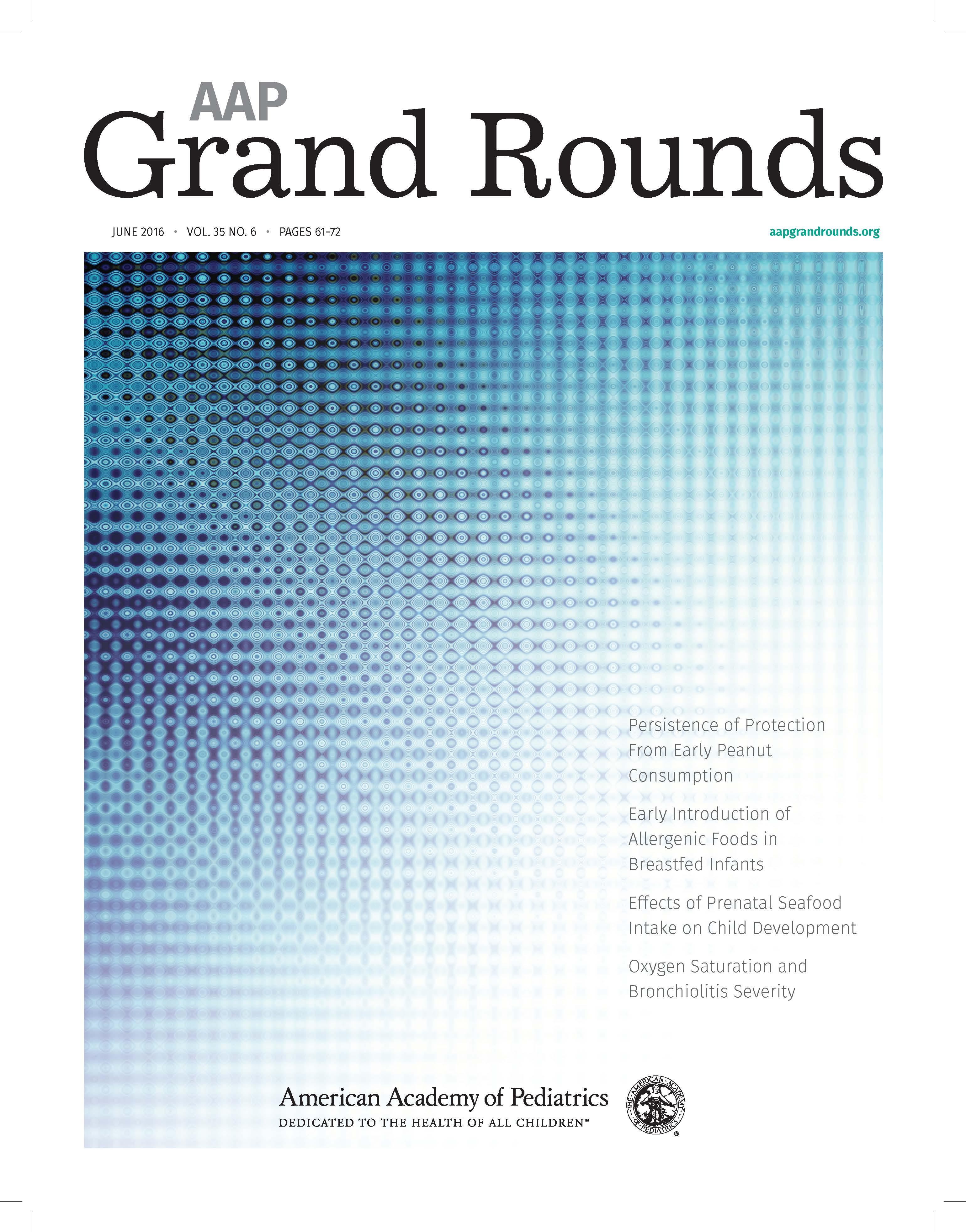 AAP Grand Rounds - New Content Focus and Design